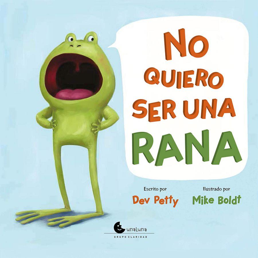 No quiero ser una rana. [Reseña]